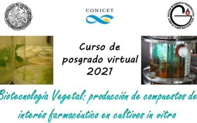 Curso de posgrado. Biotecnología Vegetal: producción de compuestos de interés farmacéutico en cultivos in vitro